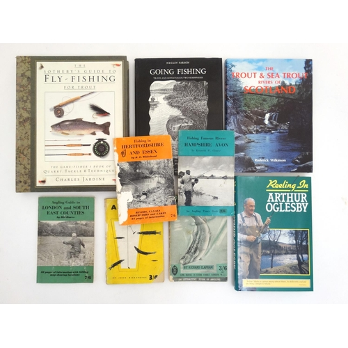 22 - Fishing Books: A collection of 9 books on fishing to include: '' The Sotheby's Guide to Fly-Fishing ...