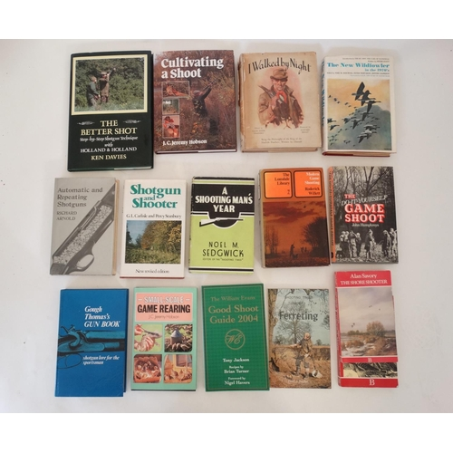 6 - Books: A collection of 14 Sporting Books to include: '' Modern Game Shooting '' by Roderick Willett,...