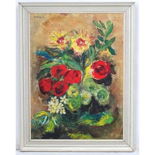 18 - 'Svetla 75', Oil on board Still life of flowers , Signed and dated upper left. 28 x 20 1/4''...