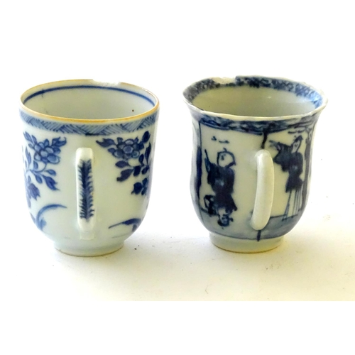33 - Two Chinese blue and white teacups, one decorated with flowers and foliage, the other with figures. ...