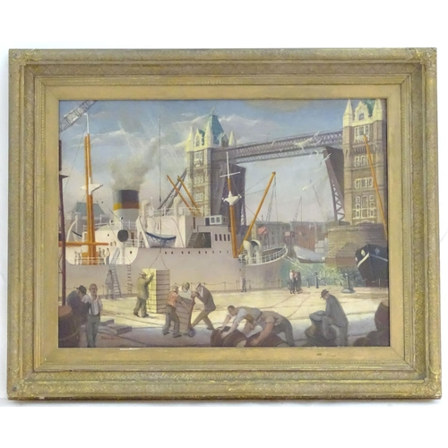 """Gloria Jarvis (1925-2014), Oil on canvas, Tower Bridge, Men unloading a ship's cargo at the London wharf / docklands. Signed and dated (19)51 lower left. Approx. 24 1/2"""" x 32 1/2"""""""