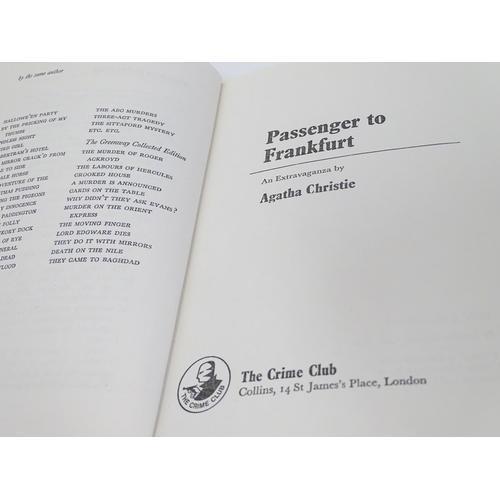 670A - Book: Passenger to Frankfurt, by Agatha Christie, pub. Collins Crime Club, London 1970, First Editio...