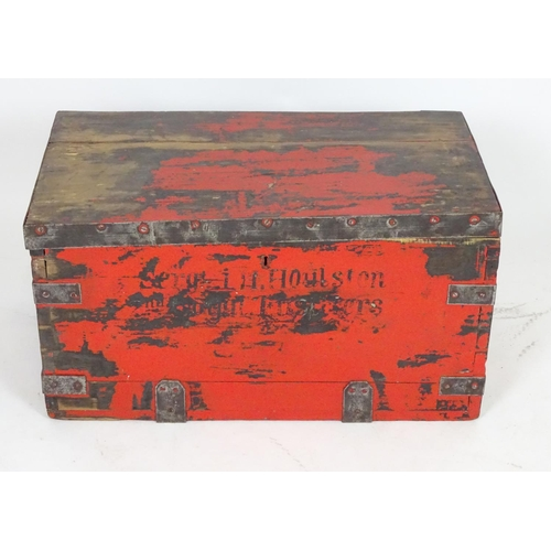 685 - An early 20thC wooden transit / kit trunk , marked 'Sergeant L. H. Houltson , 2nd Royal Fusiliers', ...