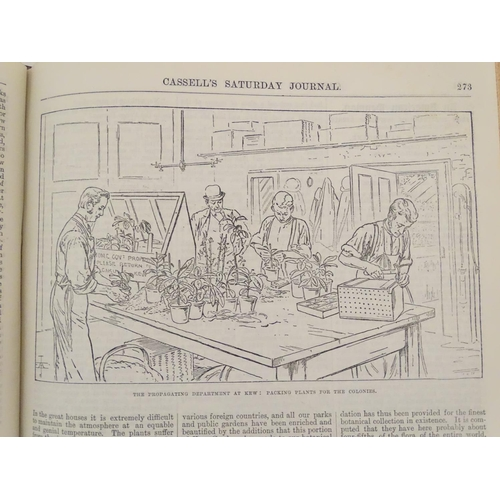 692 - Book: Cassell's Saturday Journal, number 6, April - September 1888, a bound volume containing weekly...