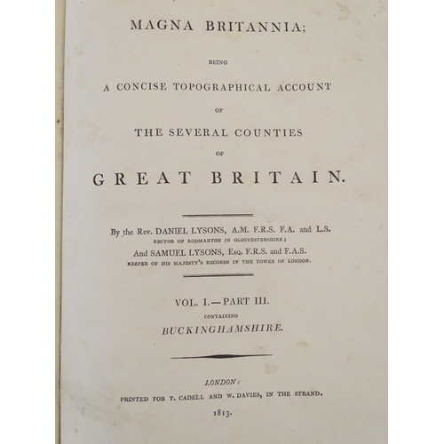 736 - Local Interest Book: Magna Britannia, A concise topographical account of the several counties of Gre...