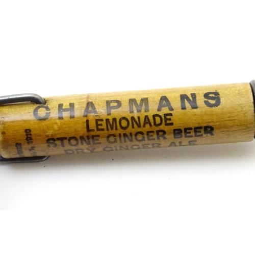 1324 - A vintage advertising corkscrew for ' Chapmans ' titled ' Chapmans Lemonade, stone Ginger beer, Dry ...