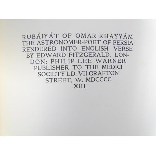 762 - Book: The Rubaiyat of Omar Khayamm (trans. Edward Fitzgerald, pub. Philip Lee Warner / Medici Societ...