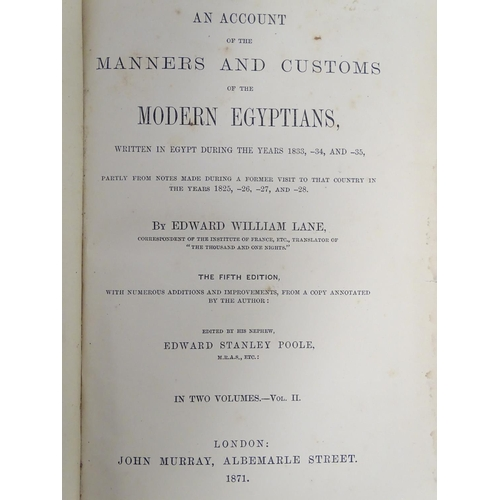 773 - Books: An Account of the Manners and Customs of Modern Egyptians (Edward William Lane, ed. Edward St...