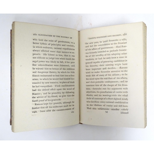777 - Book: Authentic Elucidation of the History of Counts Struensee and Brandt and of the Revolution in D...