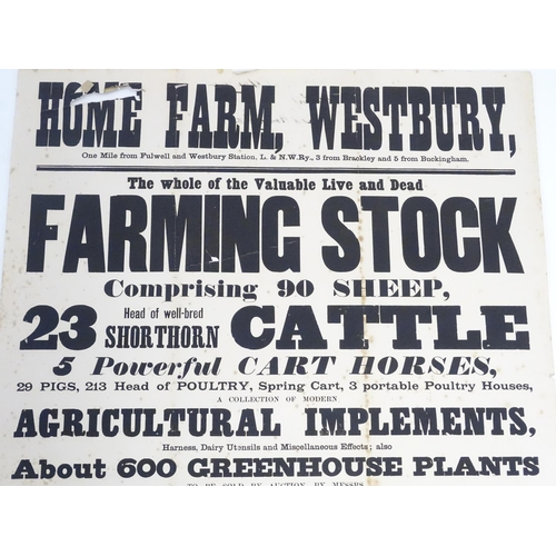 813 - Local interest: a Victorian auction advertising poster, Home Farm, Westbury Bucks: farming stock, co...