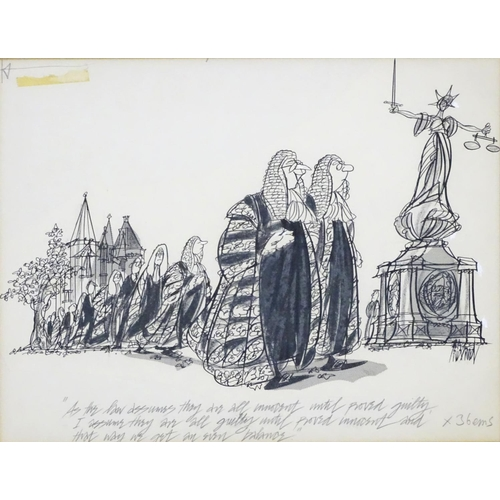 1772 - Kenneth Mahood, 20th century, Pen and ink political cartoon, 'As the law assumes they are innocent u...