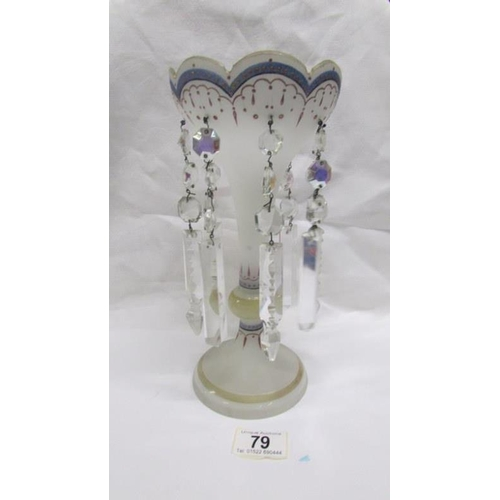 79 - A 19th century frosted glass hand decorated lustre vase with crystal droppers...