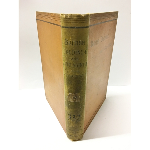 323 - A Monograph of the British Uredine AE and Ustilagin AE' by Charles B Plowright and published by Kega...