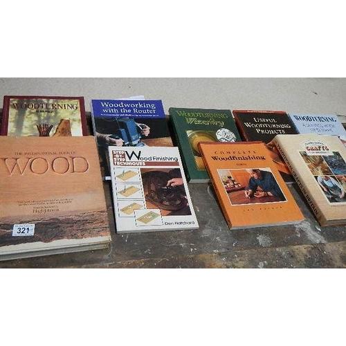 321 - 9 books relating to wood turning.