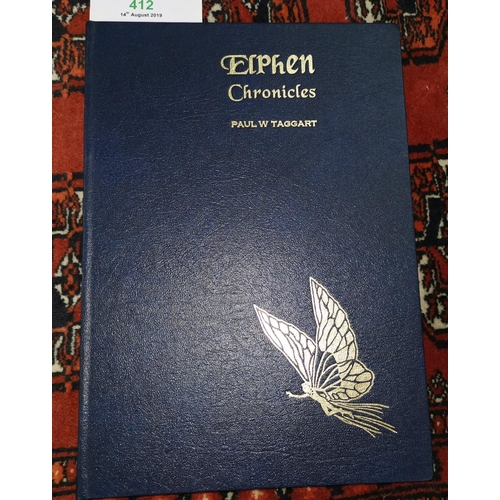 412 - Elphen Chronicles by Paul W Taggart, ltd ed, no 149, Sale, Cheshire, 2002, inscribed by author...