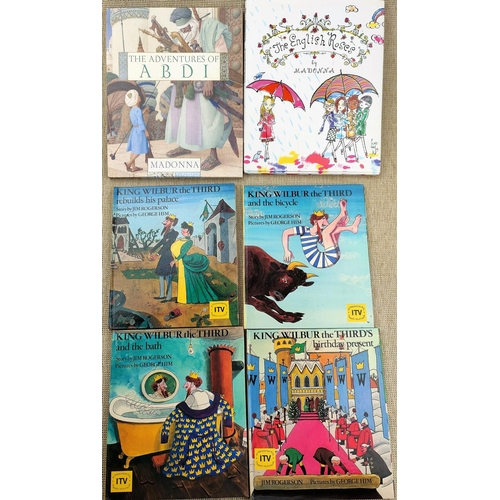 256 - KING WILBUR the THIRD, Jim Rogerson, 4 1st editions signed by the author, 2 Madonna books...