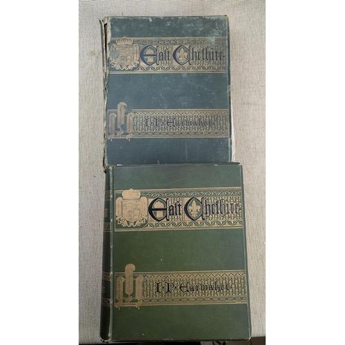 283 - EARWAKER (J.P.) - East Cheshire, 2 volumes 1880, (Vol 1 a.f.)...