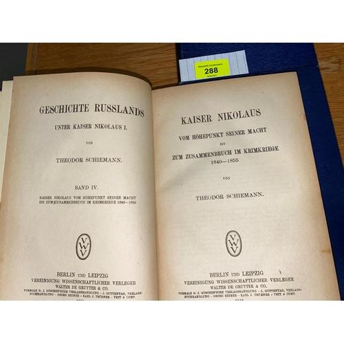 288 - SCHIEMANN (T) - Geschichte Russlands, 4 volumes, Berlin 1904...