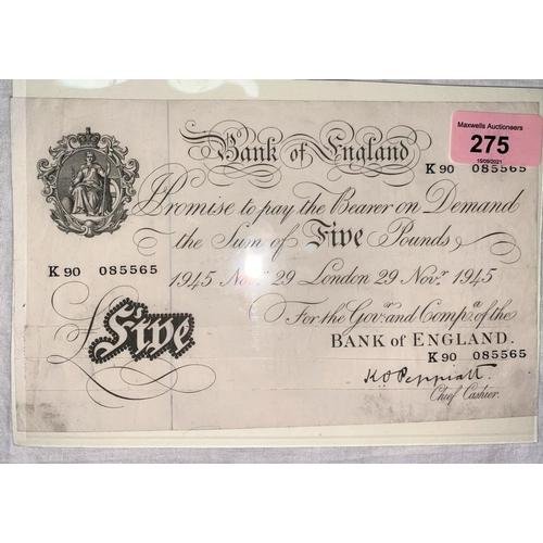 275 - GB: White £5 note, Peppiatt, K90 085565 29th Nov 1945