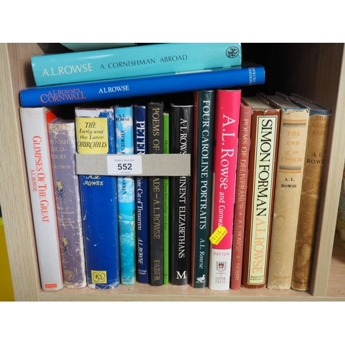 552 - 1 shelf of a collection  of A.L.Rowse books...