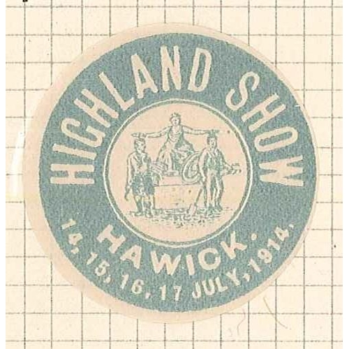 39 - Cinderellas; 1914 circular advertising label for Highland Show, Hawick, with gum.