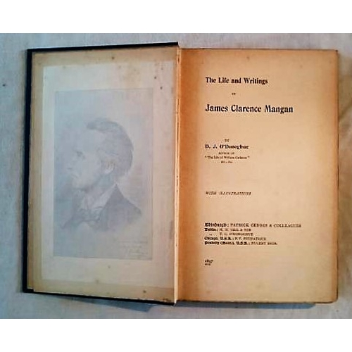 17 - James Clarence Mangan: O'Donoghue's Life and Writings of (Edin, D., USA 1897....