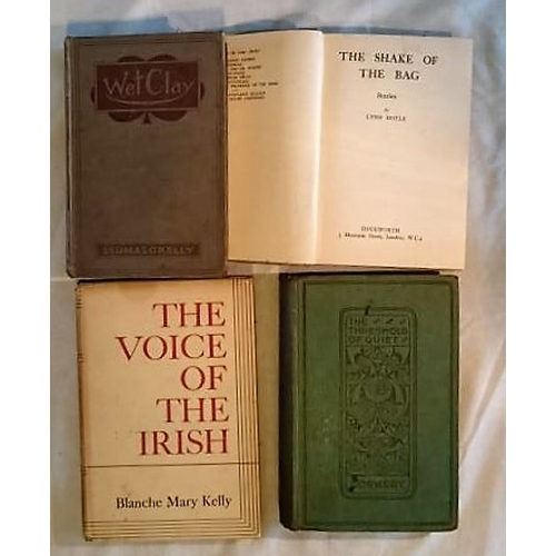 25 - Corkery, The Threshold of Quiet  (1917); O'Kelly, Wet Clay (1922); Lynn Doyle, The Shake of the Bag ...