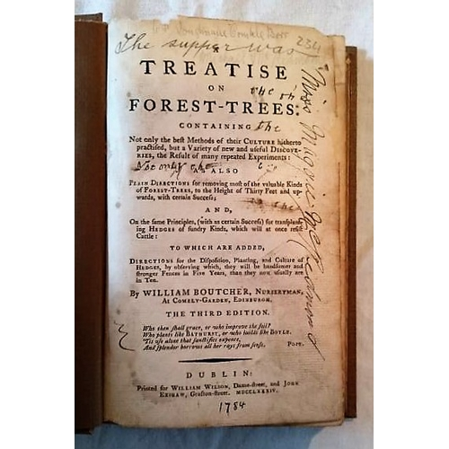 39 - Wm. Boutcher, A Treatise on Forest Trees (D. 1784). Modern Covers and Endpapers; previous owner's si...