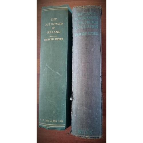 47 - Richard Hayes: The Last Invasion of Ireland (Dublin 1937); Ireland and Irishmen in the French Revolu...
