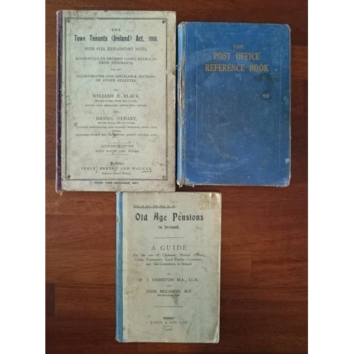 49 - The Post Office Reference Book (1936); Old Age Pensions in Ireland (1908); The Town Tenant (Ireland)...