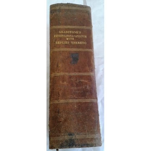 69 - Gladstone's  Expostulation & Vaticanism with replies thereto.  Bound volume of 9 important pamphlets...