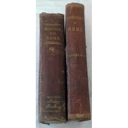 94 - Murray's Handbook of Rome. 1881. & Reminiscences of Rome by Rev. Eugene Cartan, priest of Antrim. 18...