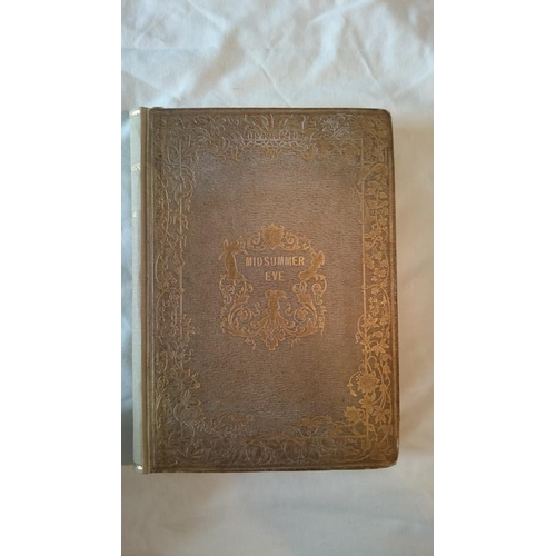 105 - Mrs S.C. Hall, Midsummer Eve, a Fairy Tale of Love. First book edition L. 1848. Small 4to; Rebacked ...