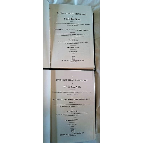 111 - Samuel Lewis, Topographical Dictionary of Ireland 2 Volume Reprint Baltimore 1984. (2)...
