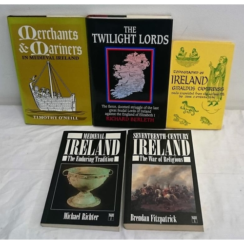 139 - Medieval Ireland: Merchants and Mariners  (1987); Topography of Ireland ( 1951); The Twilight Lords ...