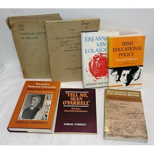 150 - Education: McGrath, Education in Ancient and Medieval Ireland (1979); the NUI of Ireland (1932); Tow...