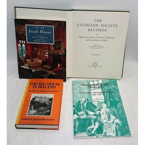 170 - Irish Georgian Soc, Vol 1 reprint 1969; Big House in Ireland  (1991);  In an Irish House (1988); The...