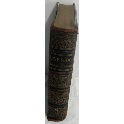 209 - Live Stock in Health and Disease by A. H. Archer.  Special subscriber's edition. London.  Circa 1890...