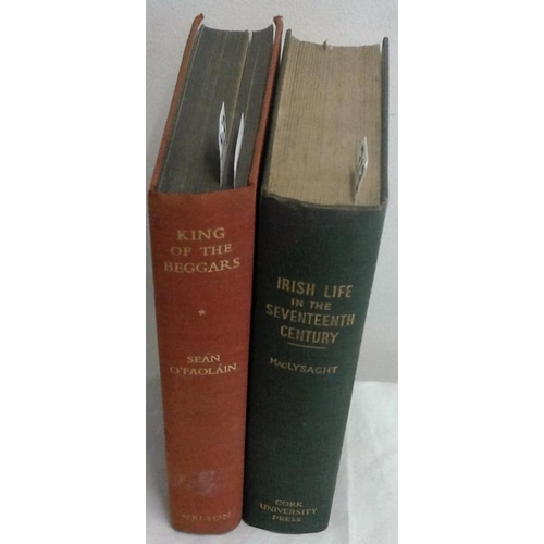 227 - Irish Life in the seventeenth century.  1950. by Edward Lysaght and King of the Beggars by Sean O'Fa...