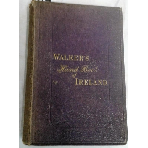 241 - Walker's Hand-Book of Ireland.  An Illustrated Guide for Tourists and Travellers. Dublin. circa 1871...