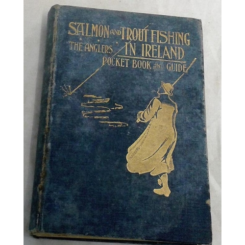 242 - Salmon and Trout Fishing in Ireland. Angler's Pocket Book and Guide. Walter Matson. Dublin. 1910. Co...