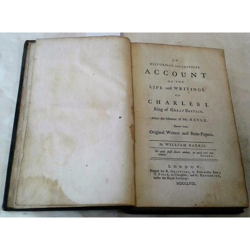 255 - An Historical and Critical Account of Charles I  by William Harris. London. 1758. Leather....