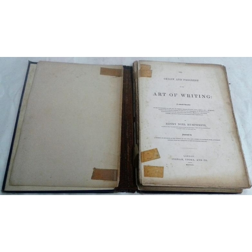 275 - Origin and Progress of Writing. Noel Humphreys. London. 1853. Cloth. Disbound...
