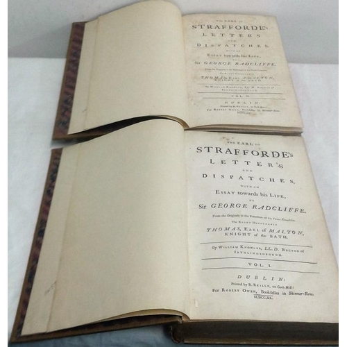 284 - The Earl of Strafforde's Letters and Despatches. William Knowler. Dublin. 1740. 2 volumes.  Buckram...