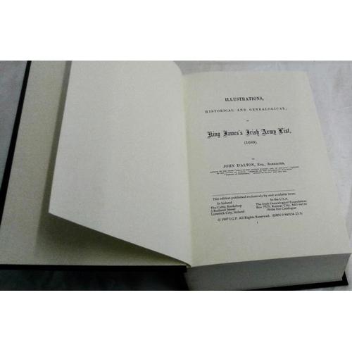 297 - King James's Irish Army List 1689. Illustrations, Historical and Genealogical. John D'Alton. Limited...