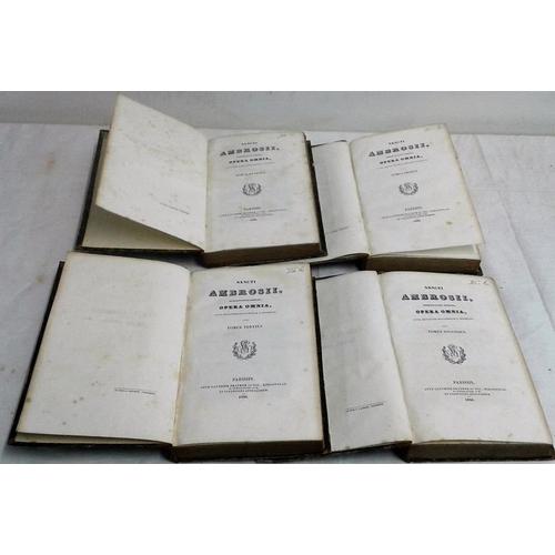 299 - Sancti Ambrosii Opera omnia. Paris. 1836. 4 vols. Attractive set in half-leather...