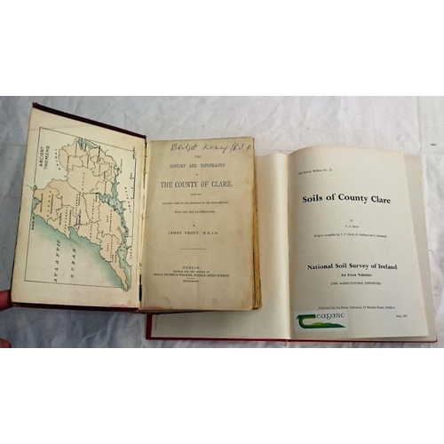 304 - Clare; James Frost, History and Topography of Clare (1893) (somewhat worn); Soils of Co. Clare.  (2)...