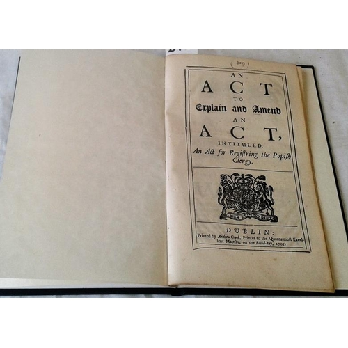307 - An act to explain and ament an Act intituled An Act for Registering the Popish Clergy. Dublin. 1705....