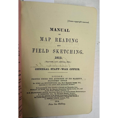 314 - Manual of Map Reading and Field Sketching 1912, General Staff-War Office, reprinted 1914...