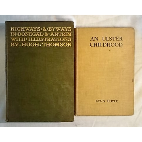 319 - Lynn Doyle, An Ulster Childhood (1927); Hugh Thompson, Highways and Byways in Donegal (1899). Mauric...